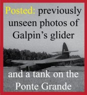 Unseen photos of Galpin's glider and the Ponte Grande bridge